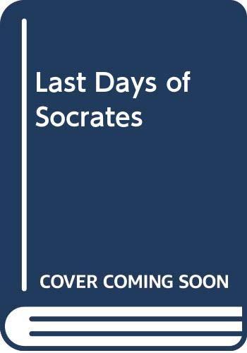 9780321097194: Last Days of Socrates