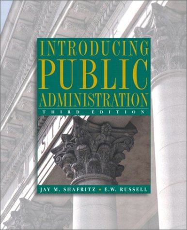 9780321097569: Introducing Public Administration (3rd Edition)