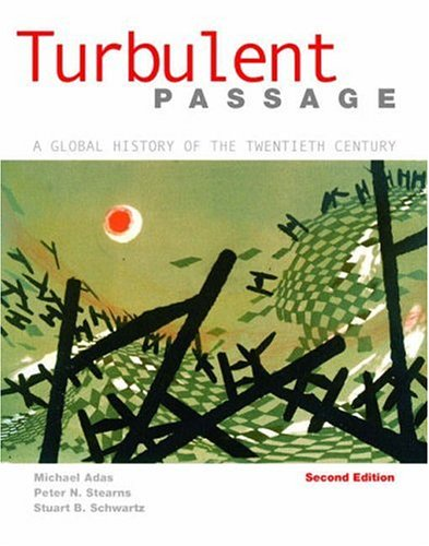 9780321097699: Turbulent Passage: A Global History of the Twentieth Century (2nd Edition)