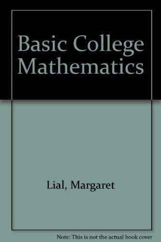 9780321099518: Basic College Mathematics