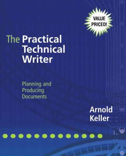 9780321100122: The Practical Technical Writer: Planning and Producing Documents
