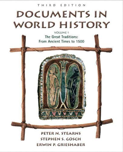 9780321100535: Documents in World History, Volume I: From Ancient Times to 1500 (3rd Edition)