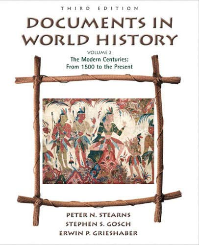 9780321100542: Documents in World History, Volume II: The Modern Centuries (from 1500 to the present) (3rd Edition)
