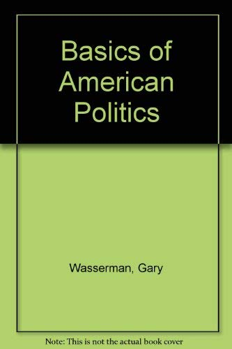 9780321101235: The Basics of American Politics with LP.com access card (10th Edition)