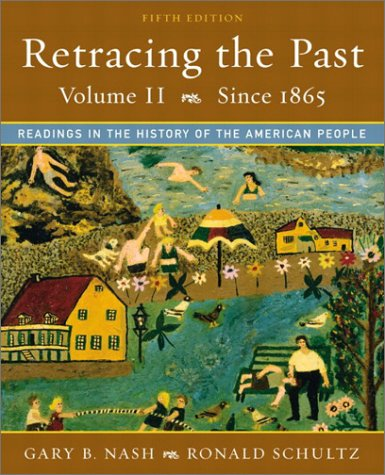 9780321101389: Retracing the Past: Readings in the History of the American People, Volume II (Since 1865) (5th Edition)