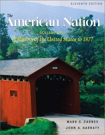 9780321101419: The American Nation, Volume I (11th Edition)