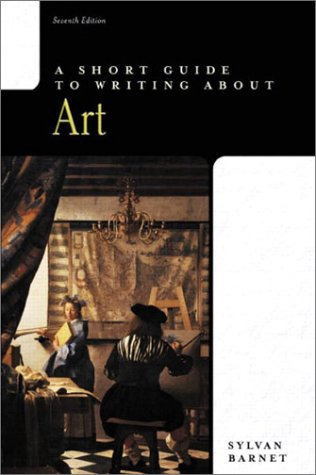 9780321101440: A Short Guide to Writing about Art (7th Edition)