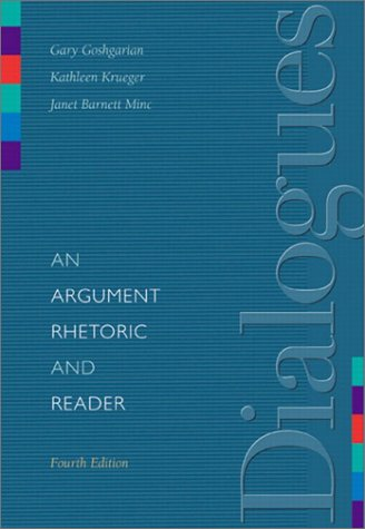 9780321101464: Dialogues: An Argument Rhetoric and Reader (4th Edition)