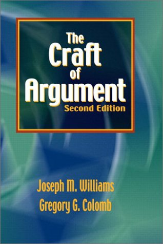 9780321101471: The Craft of Argument (2nd Edition)