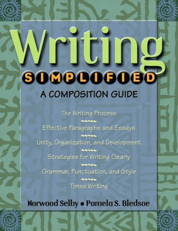 9780321102898: Writing Simplified: A Composition Guide