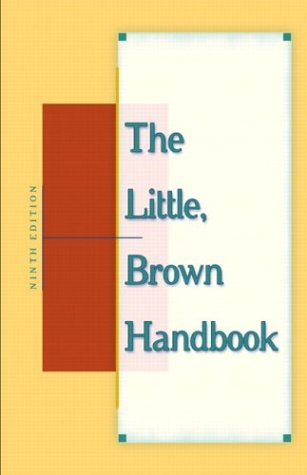 9780321103505: The Little, Brown Handbook, Ninth Edition