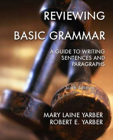 Reviewing Basic Grammar: A Guide to Writing