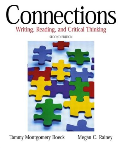 9780321103741: Connections: Writing, Reading, and Critical Thinking (2nd Edition)