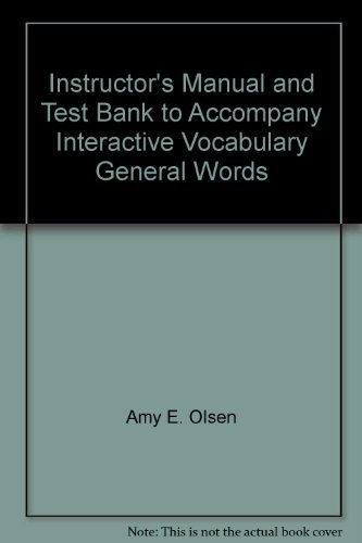 Instructor's Manual and Test Bank to Accompany: Amy E. Olsen