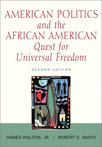 9780321104793: American Politics and the African-American Quest for Universal Freedom (2nd Edition)