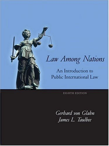 9780321104809: Law Among Nations: An Introduction to Public International Law (8th Edition)