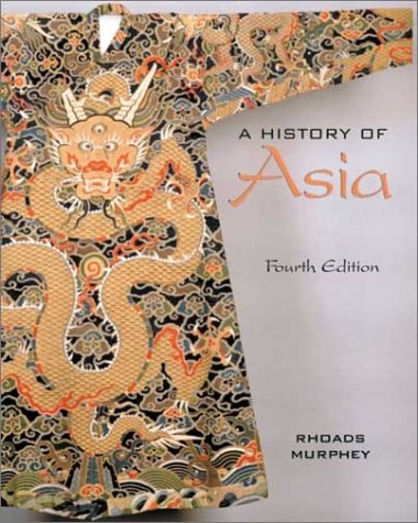 9780321104960: A History of Asia (4th Edition)