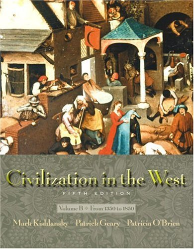 9780321105042: Civilization in the West, Vol. B: Chapters 11-22, Fifth Edition