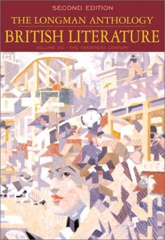 9780321105806: The Longman Anthology of British Literature, Volume 2C: The Twentieth Century (2nd Edition)