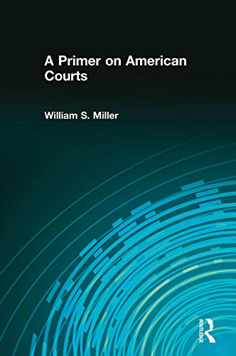 9780321106155: A Primer on American Courts