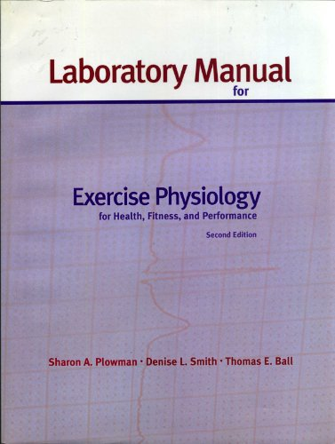 9780321106582: Exercise Physiology for Health, Fitness and Performance: Laboratory Manual