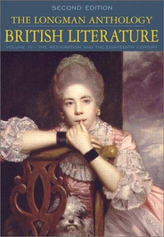 9780321106681: The Longman Anthology of British Literature, Volume 1C: The Restoration and the 18th Century