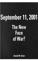 9780321107732: September 11, 2001: The New Face of War?