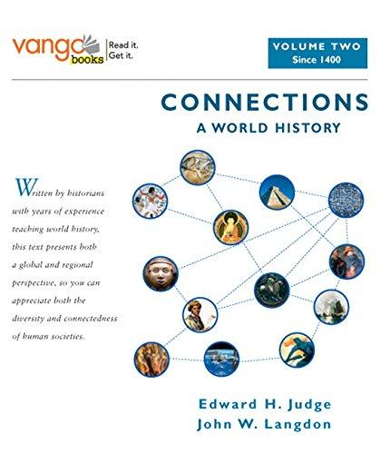 9780321107978: Connections: A World History, Volume 2, VangoBooks