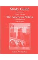 "Study Guide: to accompany Carnes/Garraty ""The American Nation"", 11th edition, Volume..."