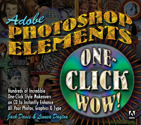 9780321108470: One-click Wow! For Adobe Photoshop Elements