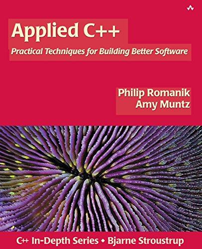 9780321108944: Applied C++: Practical Techniques for Building Better Software (C++ in Depth Series)