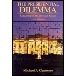 9780321108982: The Presidential Dilemma: Leadership in the American System, Second Edition