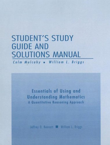 9780321109071: Student's Study Guide and Solutions Manual: Essentials of Using and Understanding Mathematics - A Quantitative Reasoning Approach; Third Edition