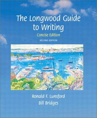 9780321112095: Longwood Guide to Writing, The, Concise Edition, Second Edition