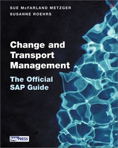 9780321112286: SAP R/3 Change and Transport Management: The Official SAP Guide [With CDROM]