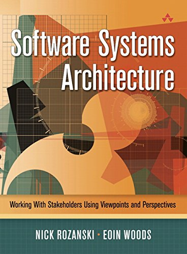 9780321112293: Software Systems Architecture: Working With Stakeholders Using Viewpoints and Perspectives