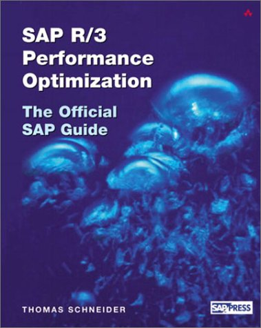 9780321112354: SAP(R) R/3(R) Performance Optimization: The Official SAP(R) Guide