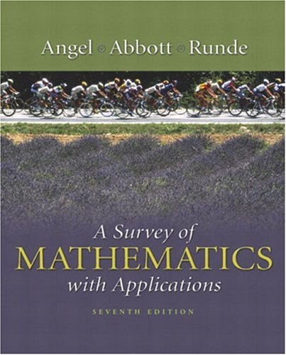 A Survey of Mathematics with Applications: Allen R. Angel,