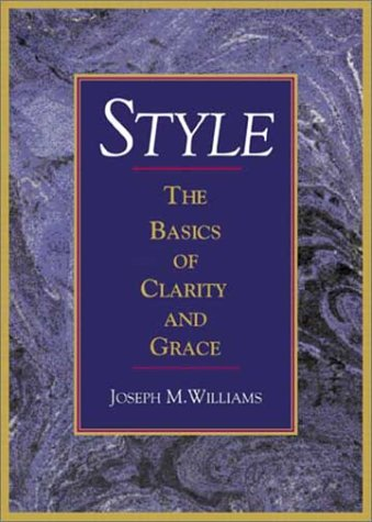 9780321112521: Style: The Basics of Clarity and Grace