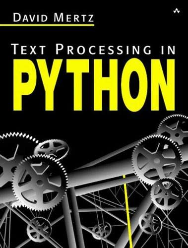 9780321112545: Text Processing in Python