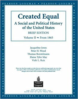 9780321112972: Created Equal ( a Social and Political History of the United States) Preliminary Version Volume I to 1877