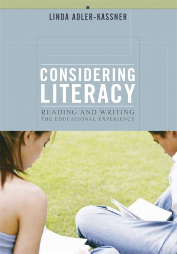 9780321113382: Considering Literacy: Reading and Writing- The Educational Experience