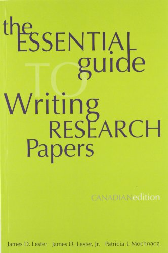 Essential Guide to Writing Research Papers, Canadian: James D. Lester