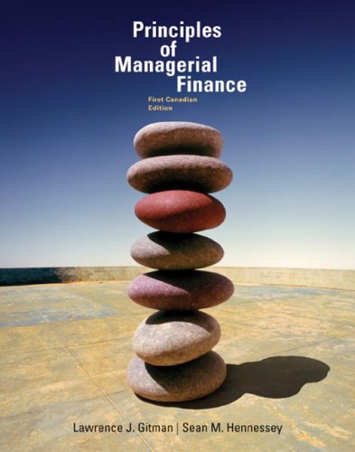 Principles of Managerial Finance: Lawrence J. Gitman