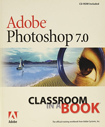 9780321115621: Adobe Photoshop 7.0 Classroom in a Book
