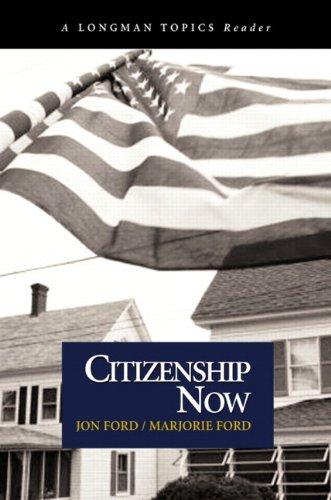 9780321117670: Citizenship Now (A Longman Topics Reader)
