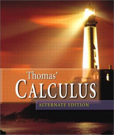 9780321117717: Thomas' Calculus (Alternate 9th Edition)