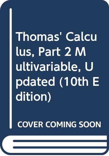 9780321117731: Thomas' Calculus, Part 2 Multivariable, Updated (10th Edition) (Pt. 2)