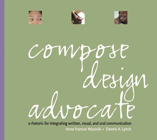 9780321117786: Compose, Design, Advocate