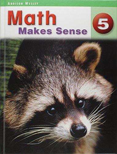9780321118219: Math Makes Sense 5 (Five)